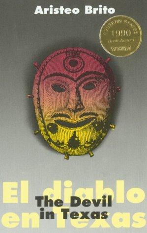 9780927534055: The Devil in Texas/El Diablo En Texas (Clasicos Chisanos/Chicano Classics, (Clasicos Chisanos/Chicano Classics, No. 5)