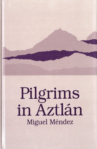 9780927534222: Pilgrims in Aztlan