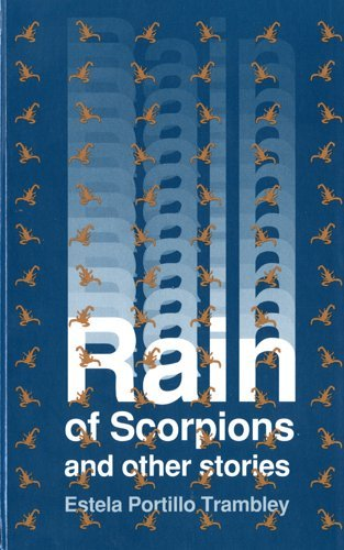 9780927534284: Rain of Scorpions and Other Stories (Clasicos Chicanos/Chicano Classics, 9)