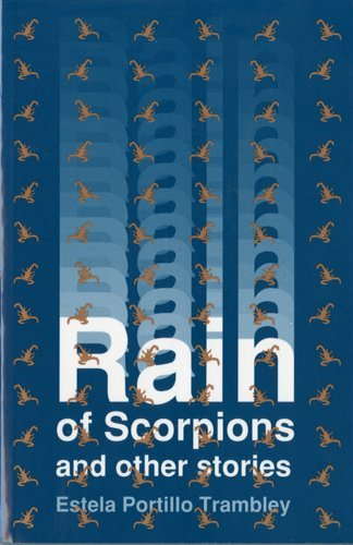 9780927534291: Rain of Scorpions and Other Stories (Clasicos Chicanos/Chicano Classics, 9)