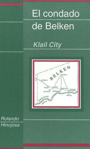 9780927534338: El Condado De Belken : Klail City (Clasicos Chicanos, 8.)