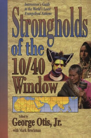9780927545860: Strongholds of the 10 40 Window: Intercessor