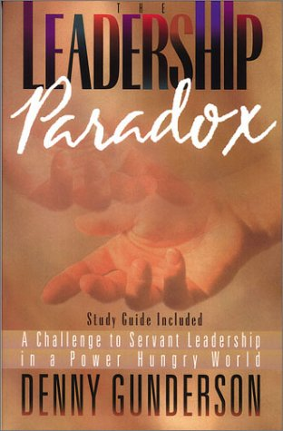 9780927545877: The Leadership Paradox (From Loren Cunningham)