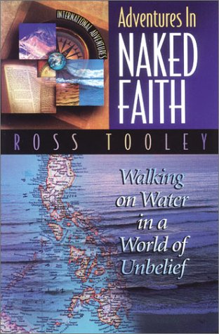 9780927545907: Adventures in Naked Faith (International Adventure) (International Adventure)