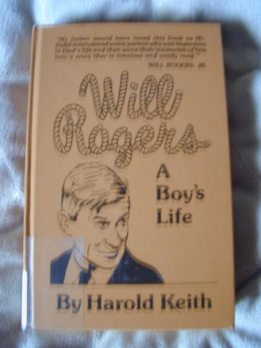 Will Rogers, a Boy's Life: Keith, Harold