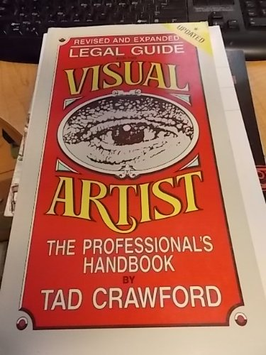 Legal Guide for the Visual Artist: The Professional's Handbook