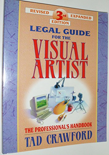 9780927629119: Legal Guide for the Visual Artist