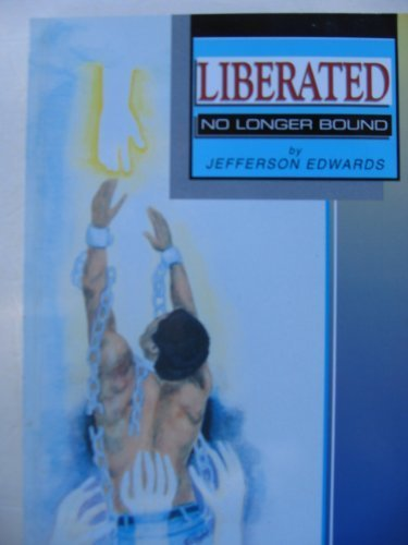 9780927936163: Liberated No Longer Bound