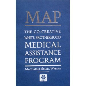 MAP: The Co-Creative White Brotherhood Medical Assistance: Machaelle Small Wright