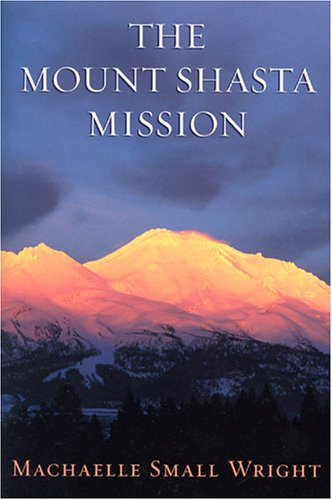 MOUNT SHASTA MISSION