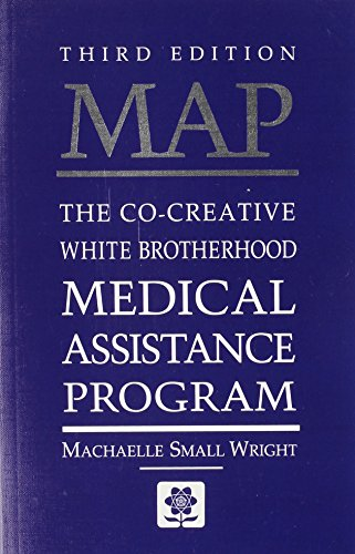 9780927978620: MAP: The Co-Creative White Brotherhood Medical Assistance Program