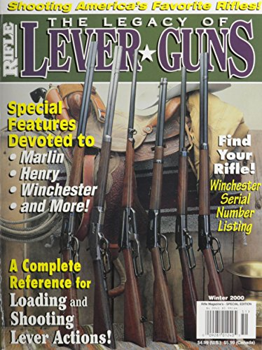 The Legacy of Lever Guns: A Complete: Dave Scovill