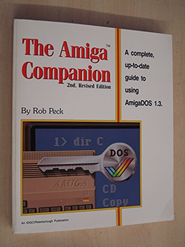 9780928579017: The Amiga Companion
