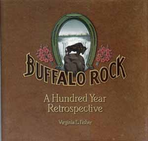 9780928678727: Buffalo Rock: A Hundred Year Retrospective