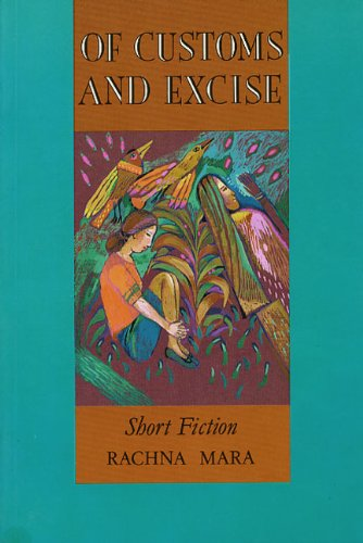 Of Customs and Excise: Mara, Rachna