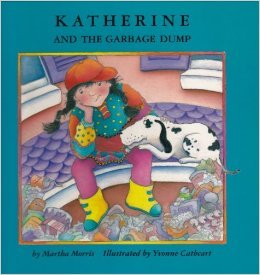 9780929005386: Katherine and the Garbage Dump