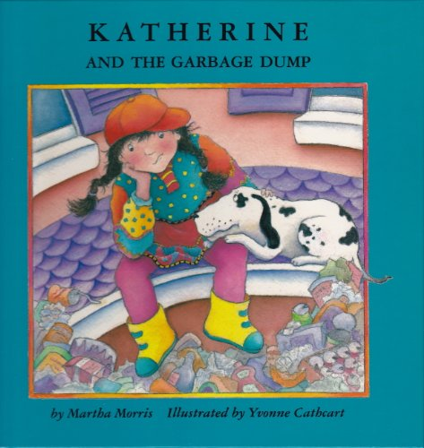 9780929005393: Katherine and the Garbage Dump