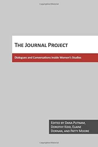 9780929005690: The Journal Project: Dialogs & Conversations Inside Women's Studies