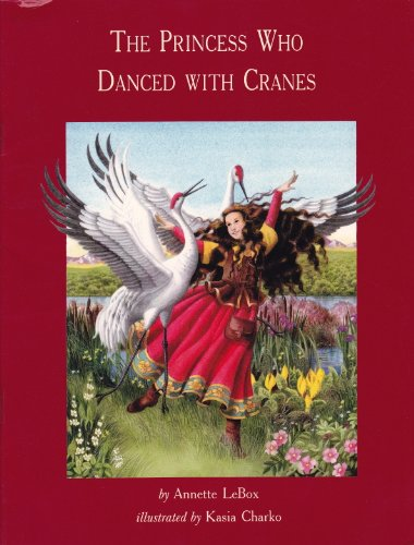 9780929005874: Princess who Danced with Cranes (Reports; 1)