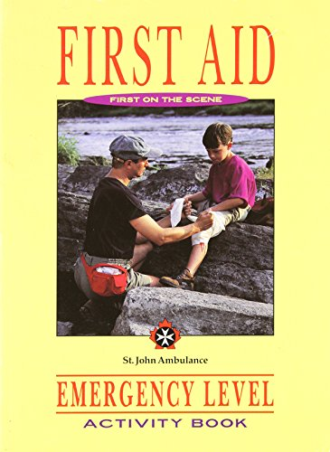 First aid: First on the scene : emergency level
