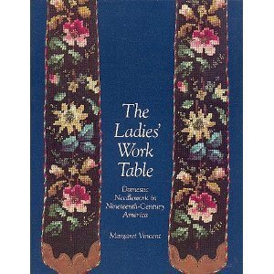 The Ladies' Work Table: Domestic Needlework in: PA: Allentown Art