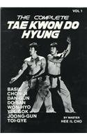 The Complete Tae Kwon Do Hyung, Vol. 1 (0929015045) by Chris Wind