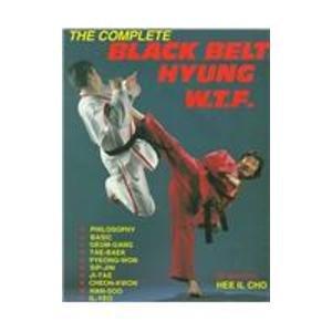 9780929015088: Complete Black Belt Hyung W T F