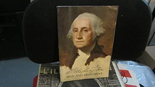 George Washington Man and Monument: Freidel, Frank, Aikman,
