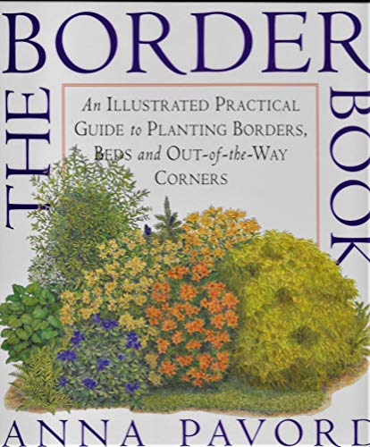 9780929050300: The Border Book : An Illustrated Practical Guide to Planting Borders