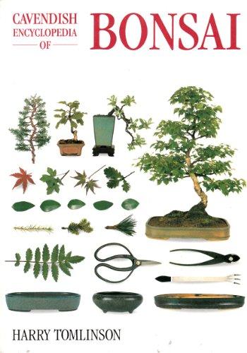 The Cavendish Encyclopedia of Bonsai: Cavendish Books, Incorporated