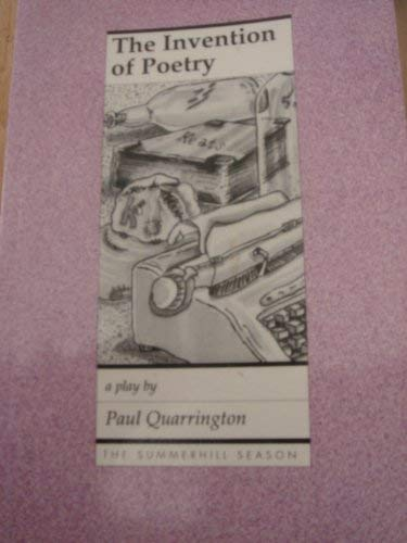 The Invention of Poetry (The Summerhill Season): Quarrington, Paul