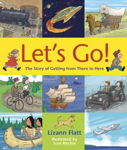 9780929095561: Let's Go!: The Story of Getting from There to Here