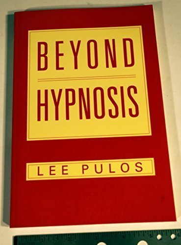 Beyond Hypnosis: Pulos, Lee