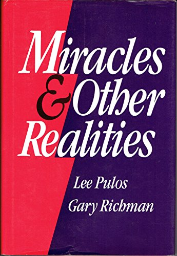 9780929110189: Miracles and Other Realities