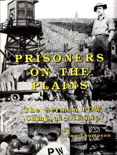 Prisoners on the Plains : The German: Glenn Thompson