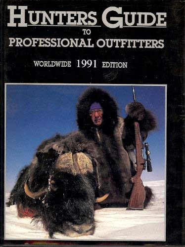 Hunter Guide to Professional Outfiters (worldwide 1990 edition): HINES, STEPHEN