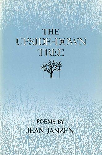 The Upside-Down Tree: Poems: Janzen, Jean
