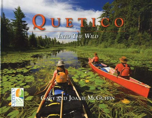 Quetico Into The Wild: McGuffin, Gary and