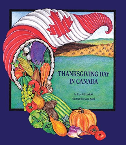 Thanksgiving Day in Canada: Krys Val Lewicki