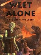 Weet Alone: Janice G. Armstrong;