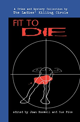 9780929141879: Fit to Die: A Ladies Killing Circle Anthology