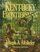 Kentucky Frontiersmen: The Adventures of Henry Ware,: Joseph A. Altsheler;