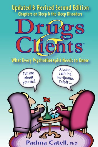 9780929150789: Drugs and Clients, What Every Psychotherapist Needs to Know