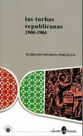 9780929157078: Las turbas republicanas 1900-1904
