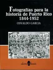 9780929157221: Fotografías para la historia de Puerto Rico, 1844-1952 (Spanish Edition)