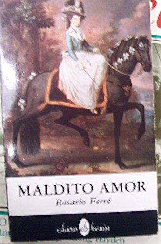 9780929157283: Maldito Amor