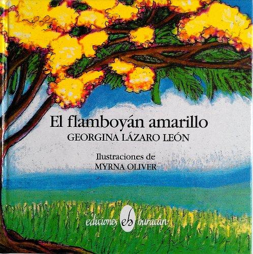 9780929157337: El Flamboyan Amarillo