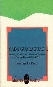 Cada guaraguao: Galeria de oficiales norteamericanos en: Pico, Fernando