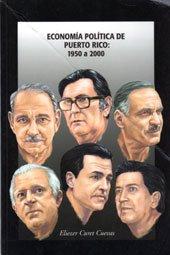 9780929157962: Economia Politica de Puerto Rico: 1950 a 2000 (Spanish Edition)