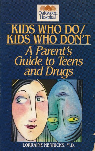 Kids Who Do - Kids Who Don't: Henricks, Lorraine